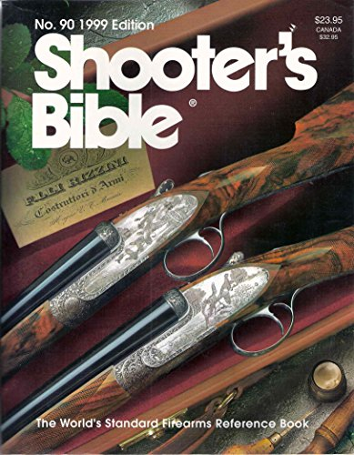 Shooters Bible 1999: Stoeger Publishing Co