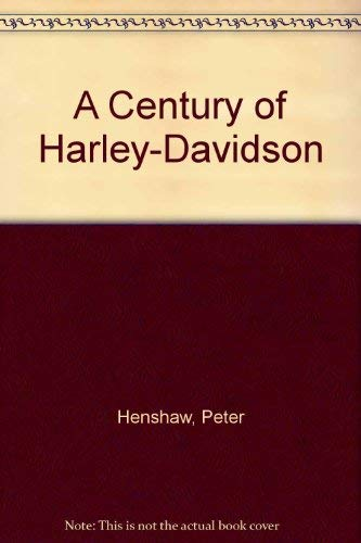 9780883172070: A Century of Harley-Davidson