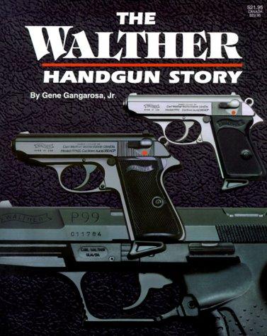 9780883172148: The Walther Handgun Story: A Collector's and Shooter's Guide