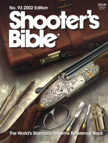 9780883172247: 93: 2002 Shooter's Bible: The World's Standard Firearms Reference Book (Shooter's Bible)