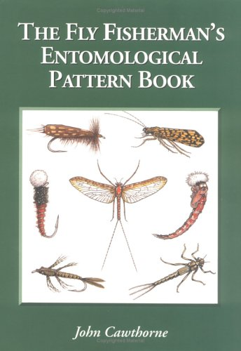 9780883172278: The Fly Fisherman's Entomological Pattern Book