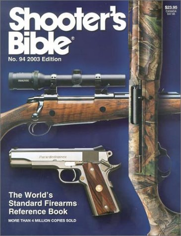 9780883172438: Shooter's Bible 2003: The World's Standard Firearms Reference Book