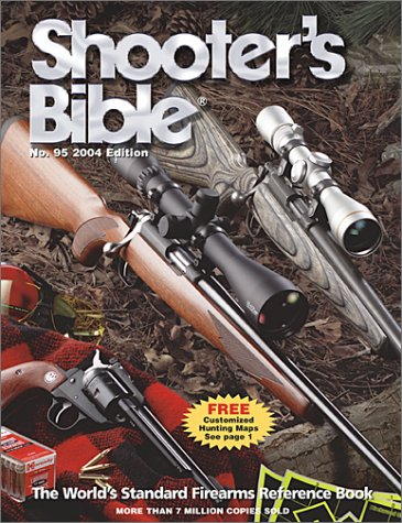 9780883172445: Shooter's Bible 2004: The World's Standard Firearms Reference Book