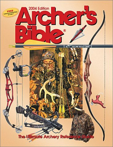9780883172469: Archer's Bible: The Ultimate Archery Reference Guide (Hunting & Shooting)