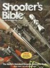 9780883172742: Shooter's Bible: The World's Standard Firearms Reference Book
