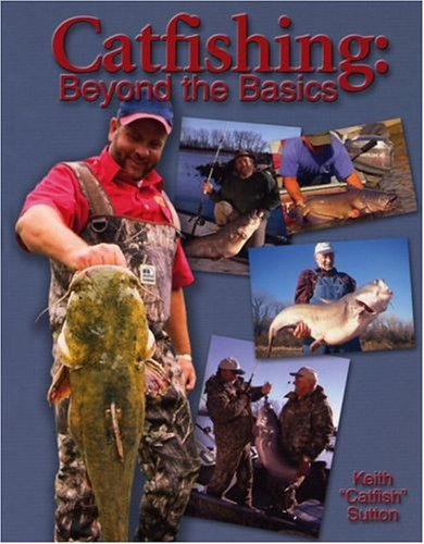 9780883172803: Catfishing (Beyond the Basics)