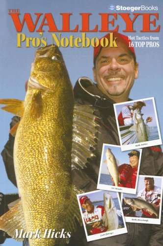 The Walleye Pro's Notebook (9780883173169) by Mark Hicks
