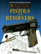 9780883173350: Official NRA Guide to Firearms Assembly: Pistols and Revolvers