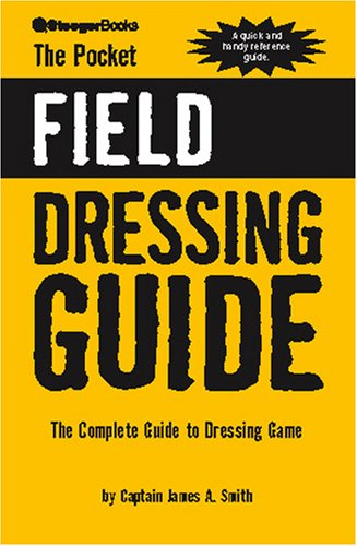9780883173640: The Pocket Field Dressing Guide: The Complete Guide to Dressing Game