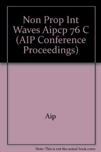 9780883181751: Nonlinear Properties of Internal Waves (La Jolla Institute, 1981) (AIP Conference Proceedings, Number 76)