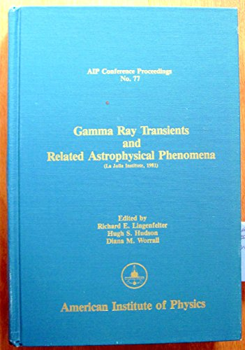 9780883181768: Gamma Ray Transients and Related Astrophysical Phenomena (AIP Conference Proceedings)