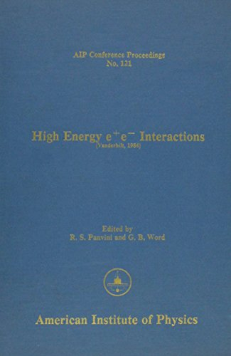 High Energy c+e- Interactions (AIP Conference Proceedings)