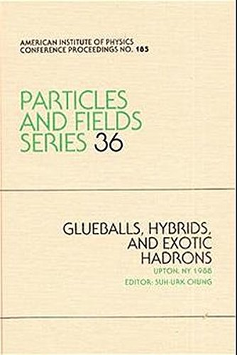 9780883183854: Glueballs, Hybrids and Exotic Hadrons (AIP Conference Proceedings)