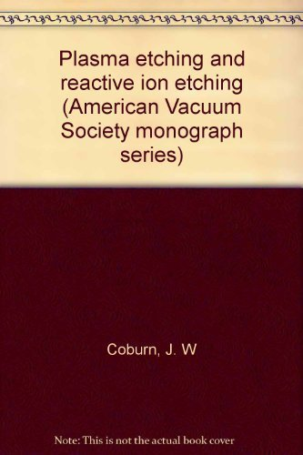 9780883184066: Plasma etching and reactive ion etching (American Vacuum Society monograph series)