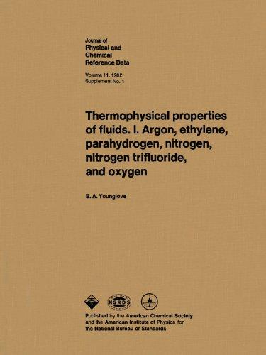 9780883184158: 1: Thermophysical properties of fluids. I. Argon, ethylene, parahydrogen, nitrogen, nitrogen trifluoride, and oxygen (Jpcrd - Supplements, 11)