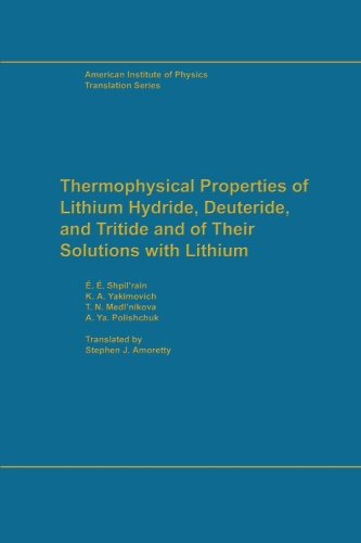 9780883185322: Thermophysical Properties of Lithium Hydride, Deuteride and Tritide (Aip Translation Series)