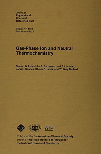 Gas-Phase Ion and Neutral Thermochemistry (Journal of: Lias, Sharon G,