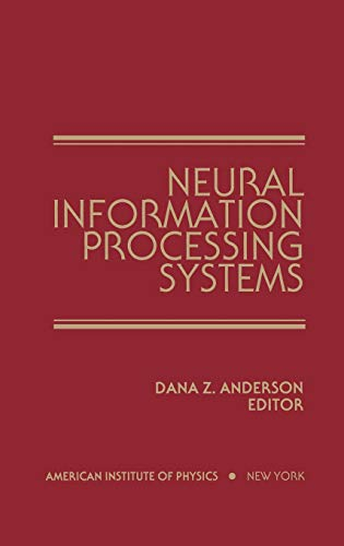 Neural Information Processing Systems: Proceedings of a conference held in Denver, Colorado, ...