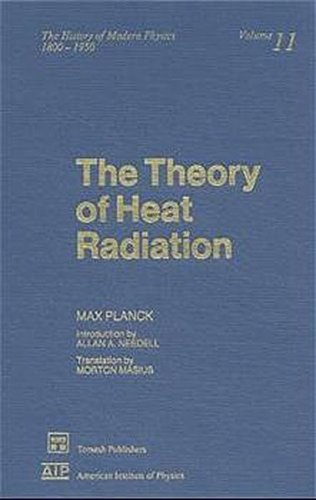 9780883185971: The Theory of Heat Radiation (History of Modern Physics and Astronomy)