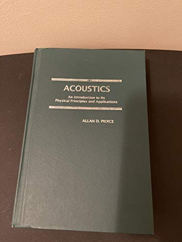 9780883186121: Acoustics: An Introduction to Its Physical Principles and Applications