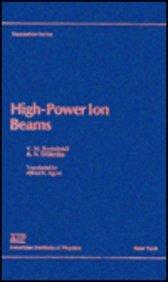 9780883186213: High Power Ion Beams (Translation Series)