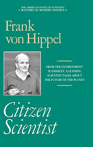 9780883187098: Citizen Scientist: Collected Essays of Frank von Hippel (Masters of Modern Physics)