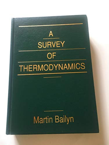 9780883187975: A Survey of Thermodynamics