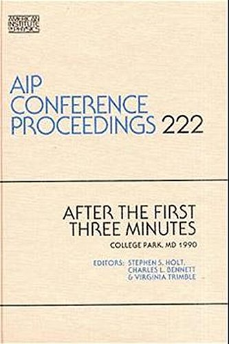 9780883188286: After the First Three Minutes (AIP Conference Proceedings)