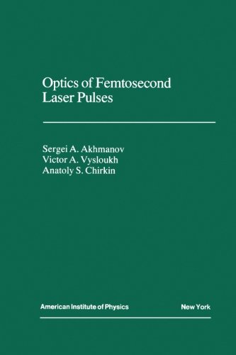 9780883188514: Optics of Femtosecond Laser Pulses