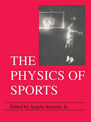 The Physics of Sports (Physics of Sports) 9780883189467 Dr. Armenti puts to rest a number of popular sports-related misconceptions and accounts for phenomena that, for many, have been a source of wonder since childhood. Why does a golf ball have dimples? How can a sailboat travel almost directly into the wind? Readers will find the answers eye-opening. For general science readers and students and teachers of either physics or sports.