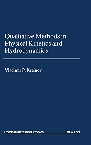 9780883189535: Qualitative Methods in Physical Kinetics and Hydrodynamics (AIP Translation)
