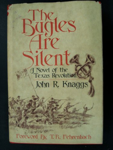 9780883190302: The Bugles are Silent: A Novel of the Texas Revolution