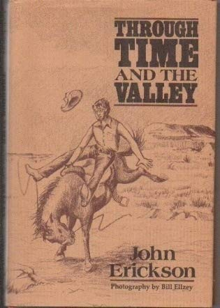 9780883190364: Through Time and the Valley (Western Life Series)