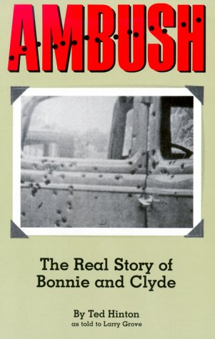 Ambush: The Real Story of Bonnie and Clyde
