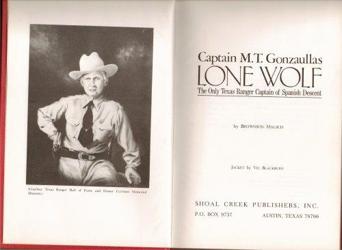 Lone Wolf: Captain M. T. Gonzaullas, the: Malsch, Brownson