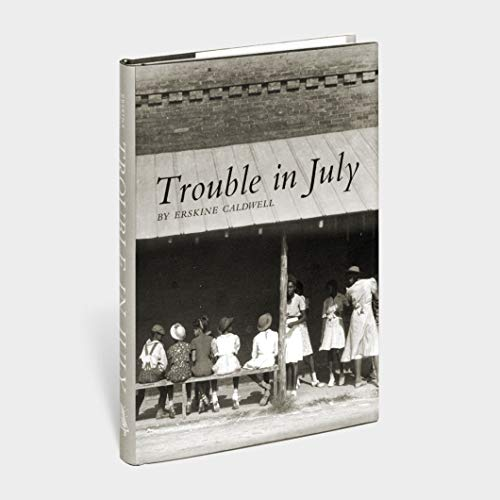 Trouble in July: Caldwell, Erskine