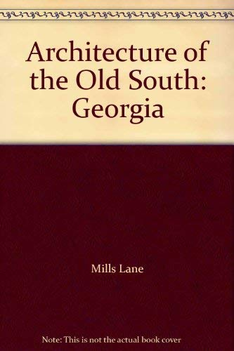 9780883220283: Architecture of the Old South: Georgia