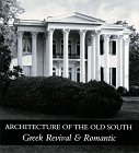 9780883220344: Title: Architecture of the Old South Greek Revival n Roma