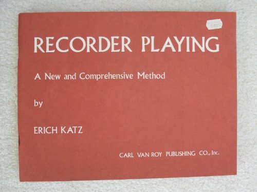 9780883250310: Recorder Playing: A new and Comprehensive Method