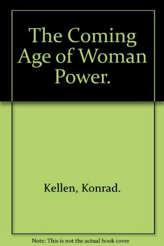 9780883260050: The Coming Age of Woman Power.