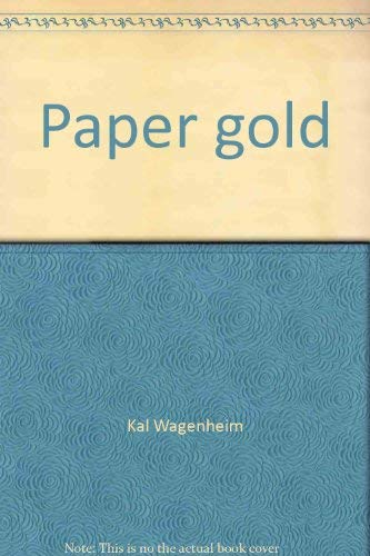 9780883260999: Paper gold: How to hedge against inflation by investing in postage stamps