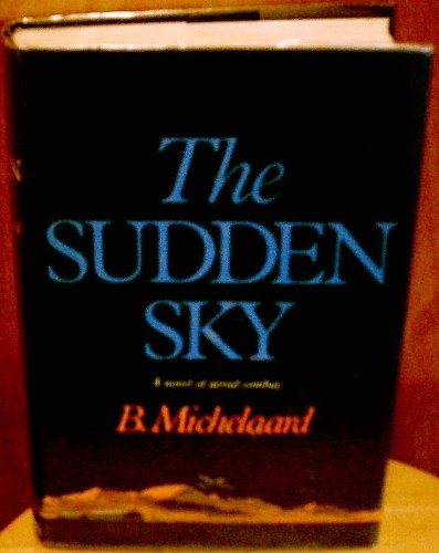The Sudden Sky: A Novel of Aerial Combat