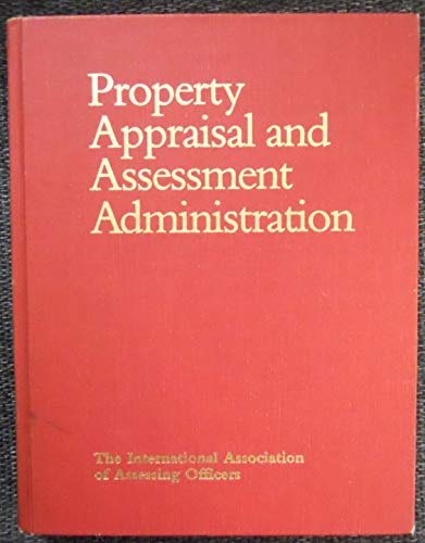 9780883290804: Property Appraisal and Assessment Administration