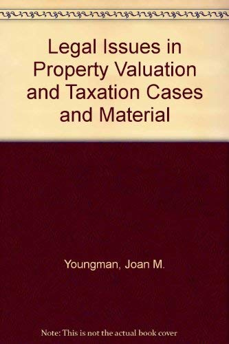 9780883291535: Legal Issues in Property Valuation and Taxation Cases and Material