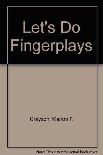 Let's Do Fingerplays: Grayson, Marion F.