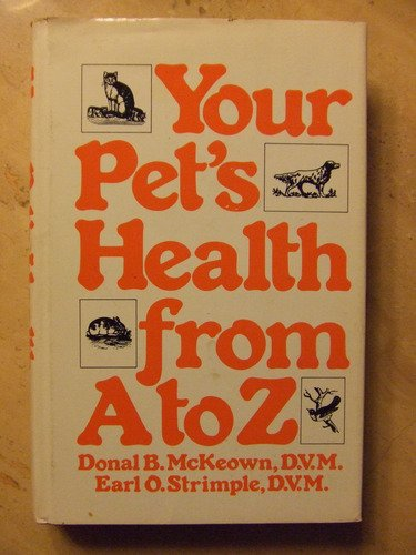 9780883310632: Your Pet's Health From A to Z