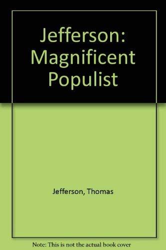 9780883311028: Jefferson: Magnificent Populist