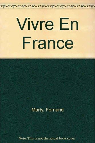 Vivre En France: Marty, Fernand
