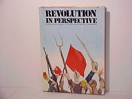 9780883320624: Revolution in perspective: People seeking change, 1775 to the present day