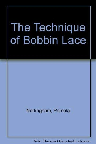 9780883322765: The Technique of Bobbin Lace